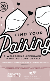 Find Your Pairing: Dating Workshop + Wine Mixer